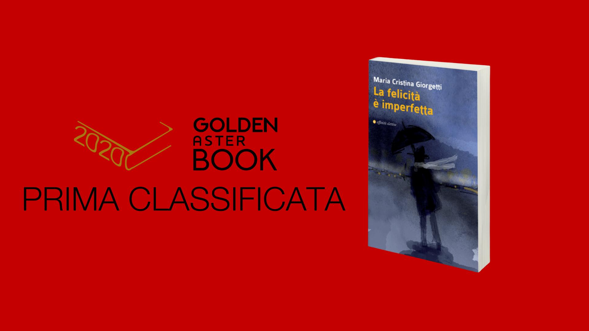 Il mio libro ha vinto il premio letterario Aster Golden Book